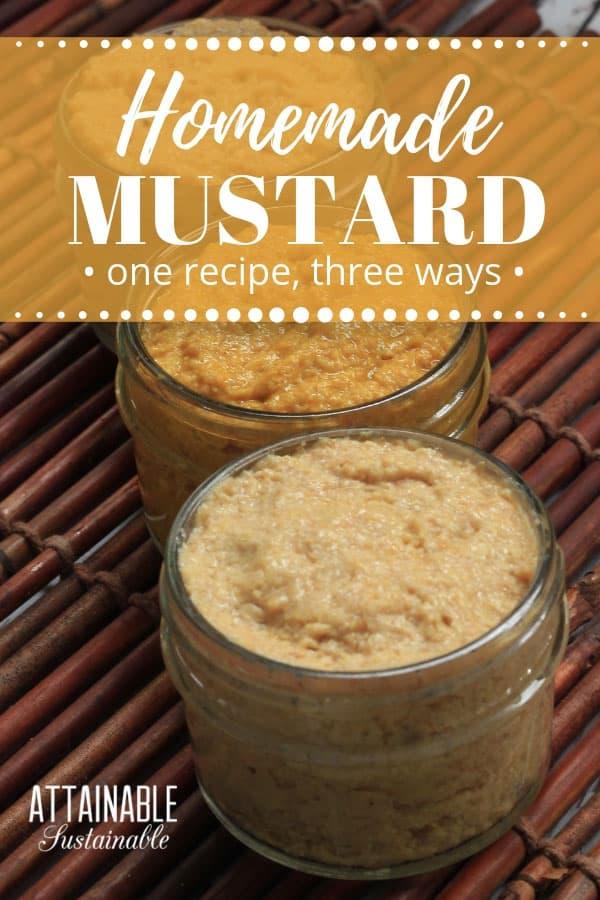 3 glass jars of homemade mustard