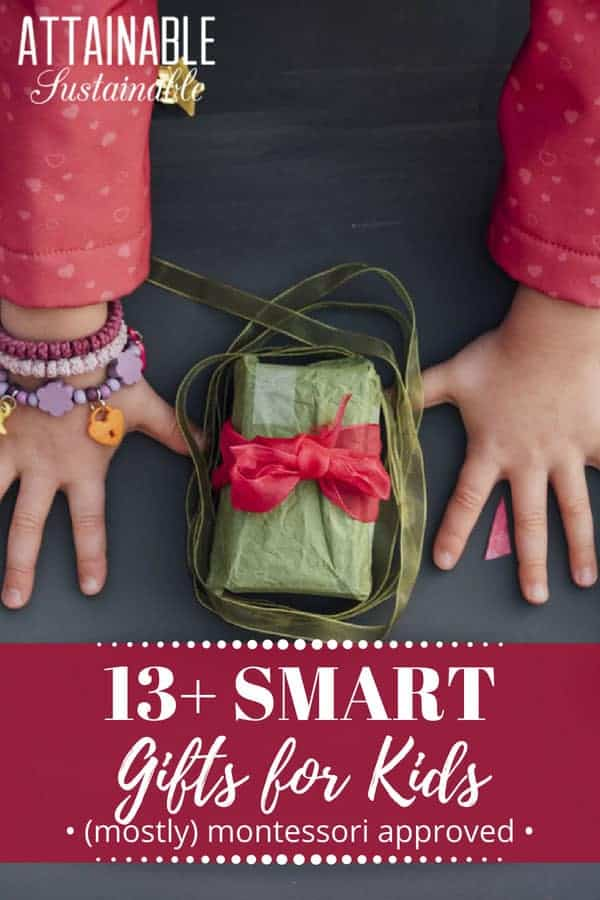 Finding gifts for kids that allow you to maintain your values of simplicity and less waste can be a challenge. Here's a bit of help!  #holiday #gifts