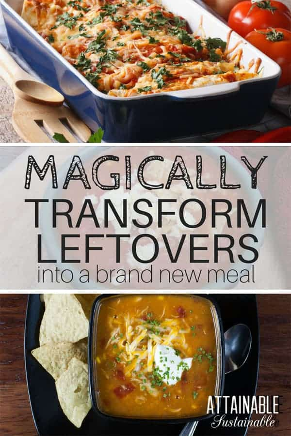 If your family grumbles about leftovers, here's a little trick. Instead of serving the same meal again, transform it into something new! #cooking #recipes