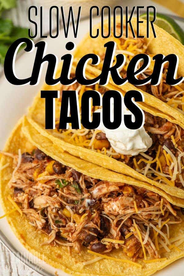 slow cooker tacos with chicken in corn tortillas