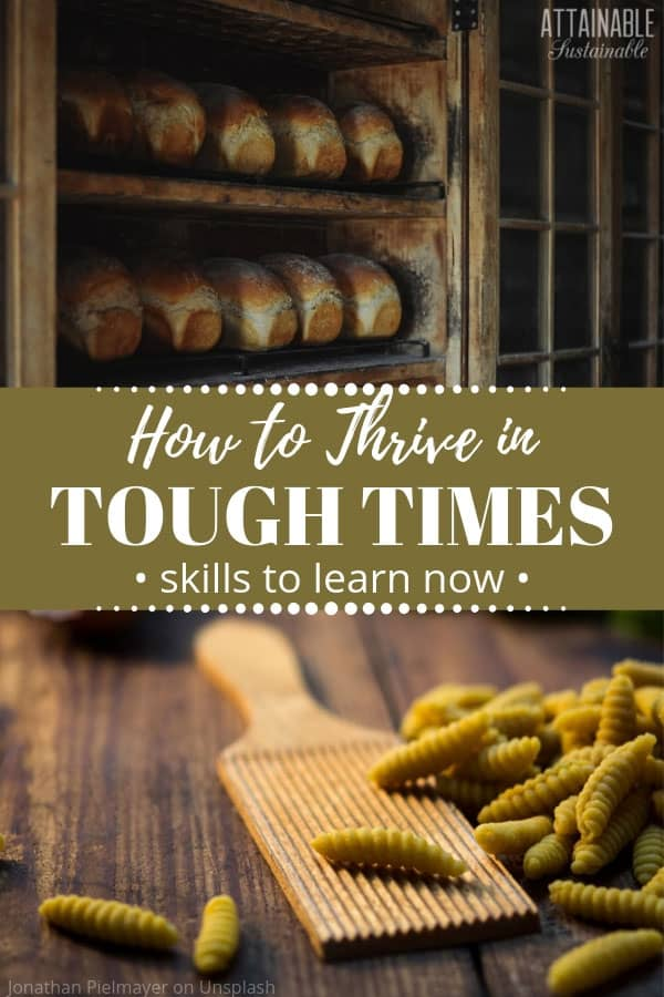 loaves of bread on a shelf, top, homemade pasta below - examples of getting through tough times