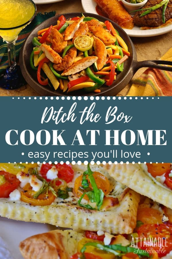 Swap these easy cooking recipes for your favorite supermarket shortcuts. You don't have to resort to box cooking. Make your family's favorite foods at home! #recipes #cooking #homestead
