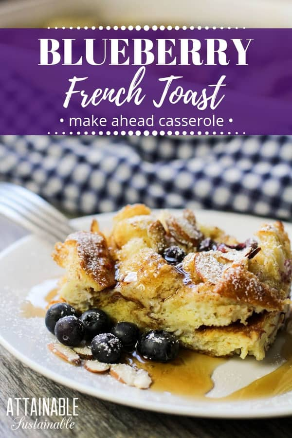 This blueberry French toast casserole makes it easy to serve everyone at once. A make ahead French toast casserole, it's easier than flipping slices! #breakfast #holiday #brunch