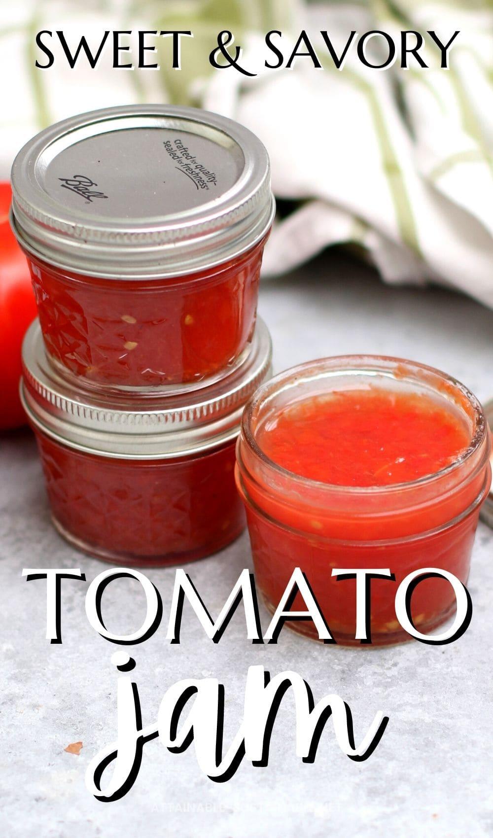 jars of tomato jam, one opened