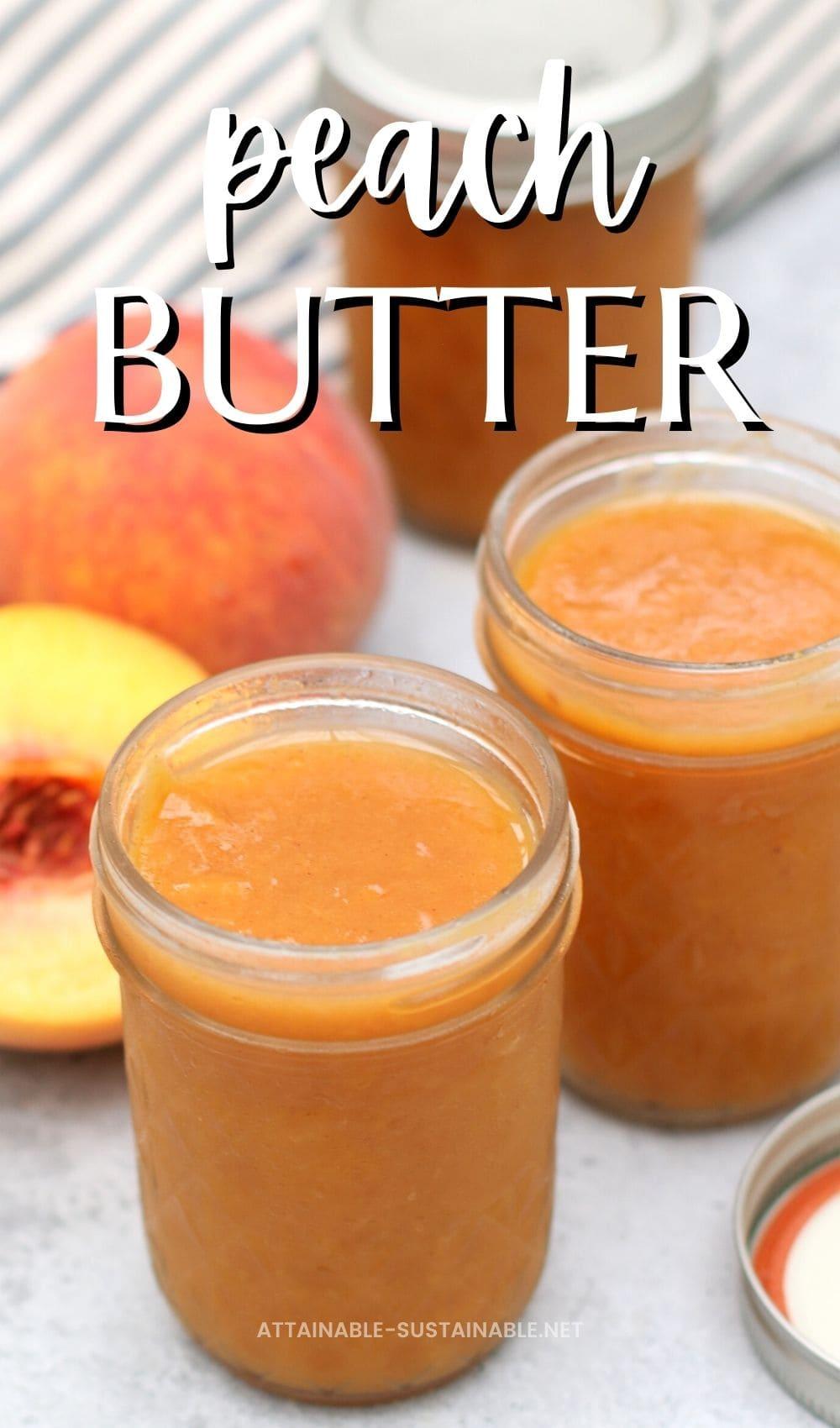 jars of peach butter